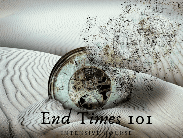 End Times 101