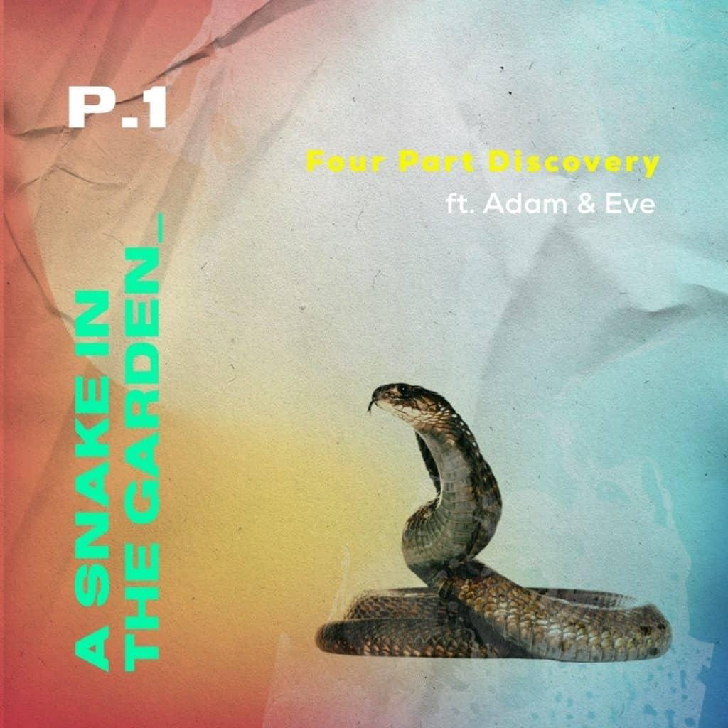 A Snake In The Garden pt1
