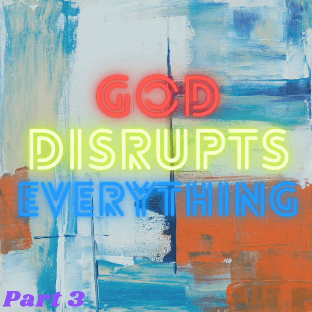 disrupt part 3