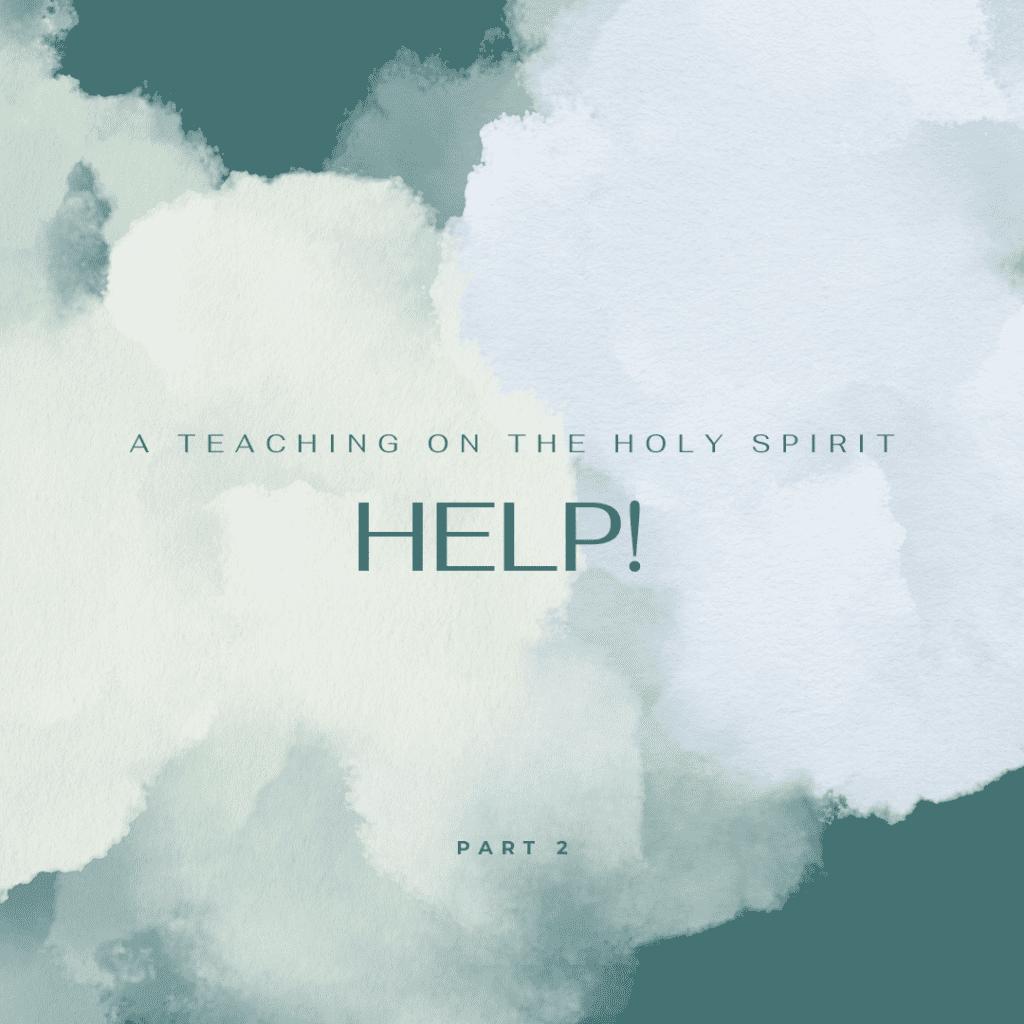 Help Part 2 Sermon